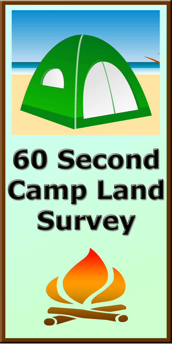 60 Second Camp Land Survey